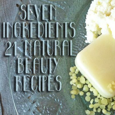 21 Natural Beauty Recipes From 7 Ingredients►►http://herbs-info.com/blog/21-natural-beauty-recipes-from-7-ingredients/?i=p