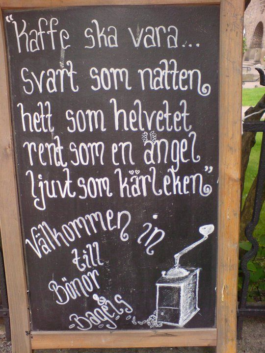 """Coffee should be black as night, hot as hell, clean as an angel, sweet as love"". Sweden's love of coffee never abates"