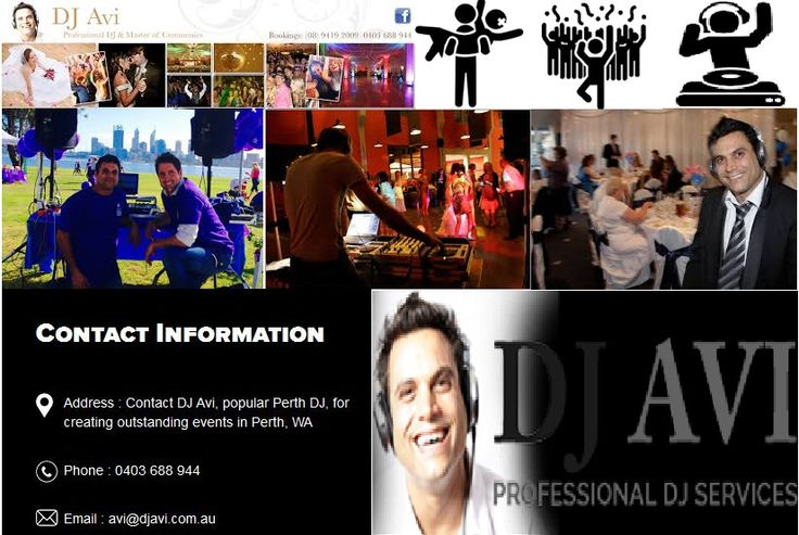 Whether it is birthday party, wedding, school or corporate, DJs play a vital role to keep the guests entertained. DJ Avi is one of the popular DJ Hire service providers across Perth, providing professional DJ services giving both you and your guests a memorable occasion. Address: 43 Hubbard Way, Medina, W.A 6167 Phone: 0403 688 944