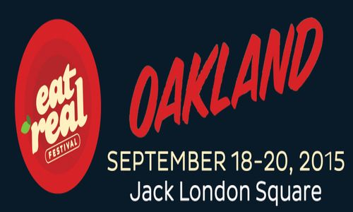 2015 EAT REAL FESTIVAL in Jack London Square Oakland