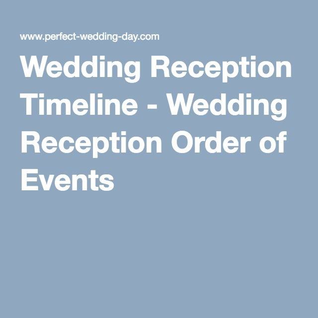 Order Of Wedding Reception: Best 25+ Reception Order Of Events Ideas On Pinterest