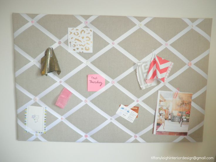 Tiffany Leigh Interior Design: DIY Ribbon and Linen Pinboard