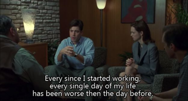 "...""So every day you see me, that's the worst day of my life.""  12 Reasons Why ""Office Space"" Is The Most Accurate Movie Ever"