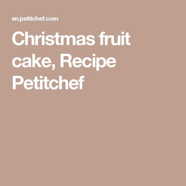 Christmas fruit cake, Recipe Petitchef