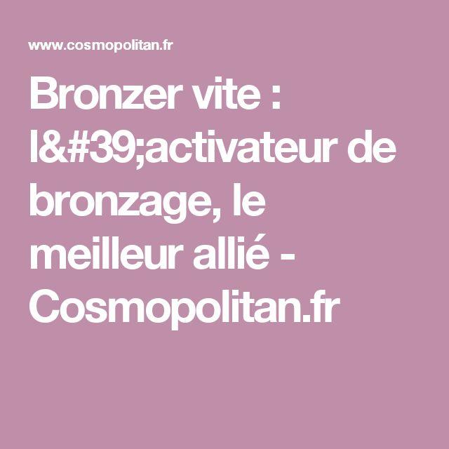 Bronzer vite : l'activateur de bronzage, le meilleur allié - Cosmopolitan.fr