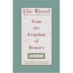 the best elie wiesel books ideas day elie  from the kingdom of memory by elie wiesel holocaust survivor nobel peace prize winner