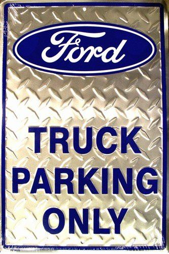 """Ford Truck Parking Only Embossed Diamond Novelty Parking Sign 12"""" x 18"""""""