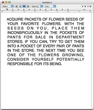 Acquire packets of flower seeds. David Horvitz.
