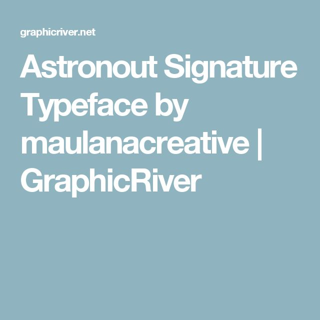 Astronout Signature Typeface by maulanacreative | GraphicRiver