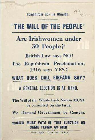 Women's suffrage & the Irish independence movement worked side by side. The 1916 Proclamation was the first national political document to proclaim equal rights for women.
