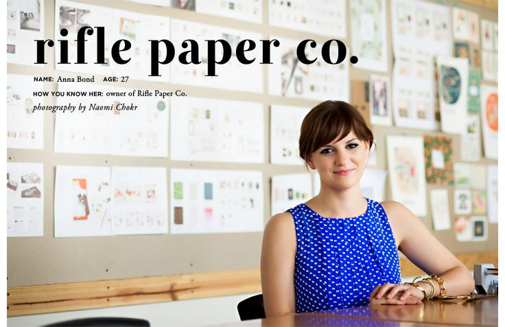 Career Profile on Anna Bond of Rifle Paper Co.: Rifle Paper, Bond Rifles Paper, Anna Rifles Bond, Theeverygirl Annabond Newfirst, Naomi Chokr, Rifle Paper Co, Blog, Anna Bond, Business