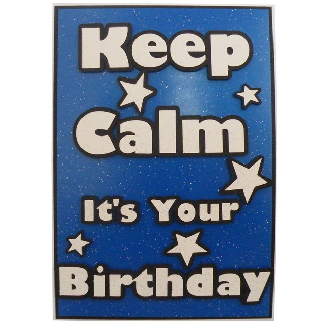 Funny Happy Birthdays, Birthday Wishes And Keep Calm