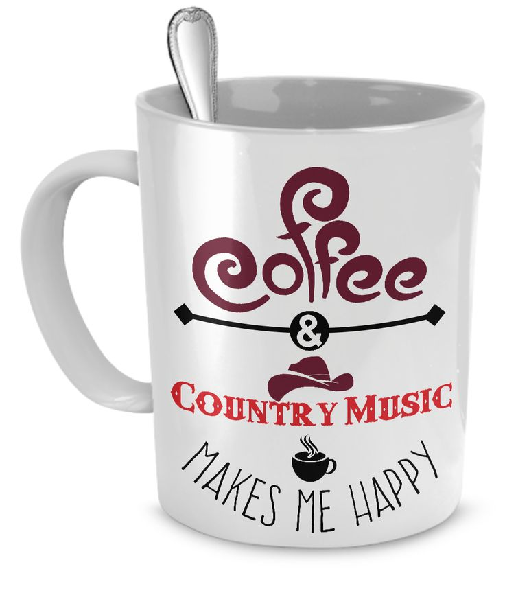 Coffee and Country Music Makes Me Happy