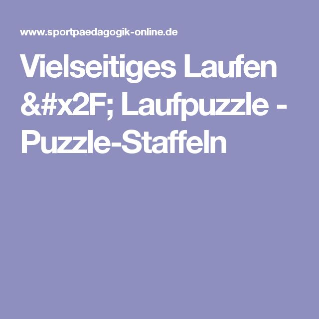 Vielseitiges Laufen / Laufpuzzle - Puzzle-Staffeln