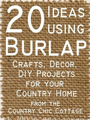Great list of 20 ideas using burlap in your home. Everything from crafts to furniture to DIY projects!