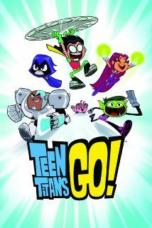 Teen Titans Go! (2013)...Superhero roommates Robin, Cyborg, Starfire, Raven and Beast Boy love save the day, but what happens when they're done fighting crime?