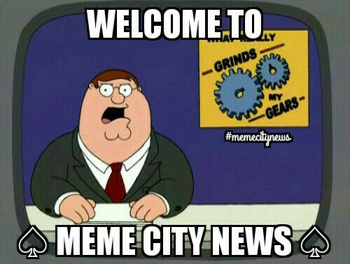 Welcome to Meme City News @memecitynews #memecitynews