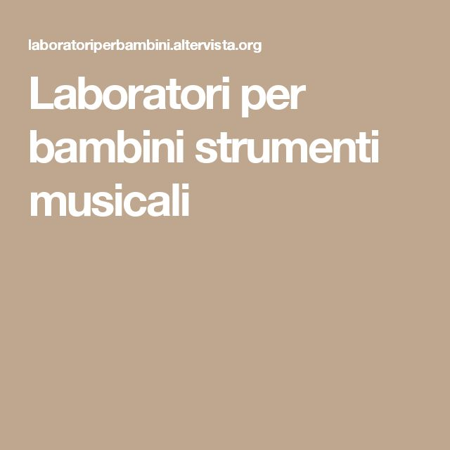 Laboratori per bambini strumenti musicali