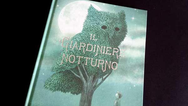 """""""Il Giardiniere notturno"""" è una storia magica dei fratelli Fan in cui si racconta dell'incontro speciale tra un giardiniere misterioso e un bambino orfano"""