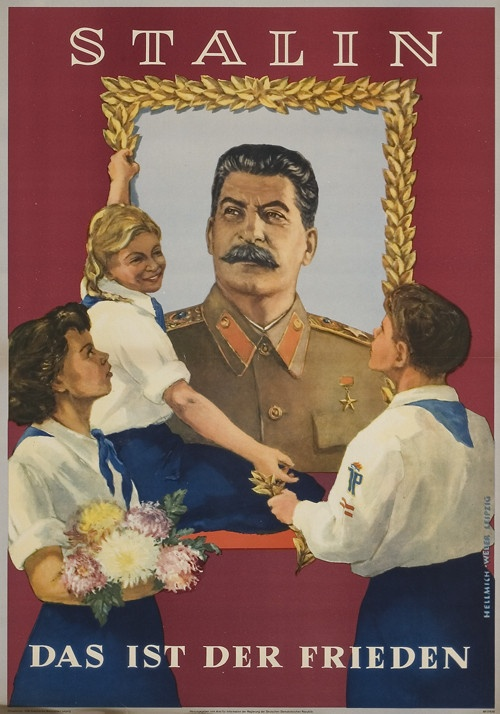 "East German Poster: ""Stalin; That is peace"" [1952]"
