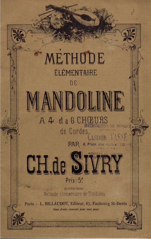 Charles de Sivry - Méthode Élémentaire de Mandoline a 4 ou 6 Choeurs