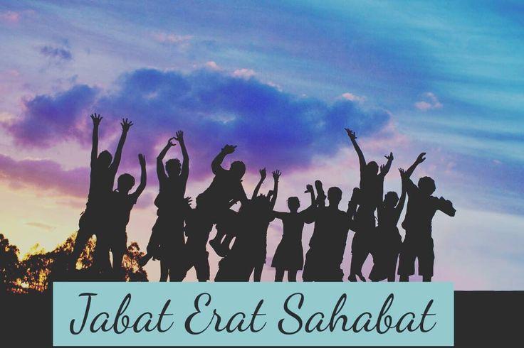 Kabat Erat Sahabat   #motivation #inspiration #nasihatdiri #quotes