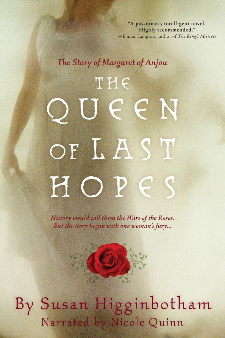 Susan Higginbotham - The Queen Of Last Hopes