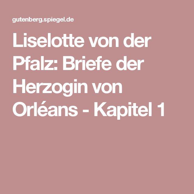 Briefe Liselotte Von Der Pfalz : Die besten liselotte von der pfalz ideen auf pinterest