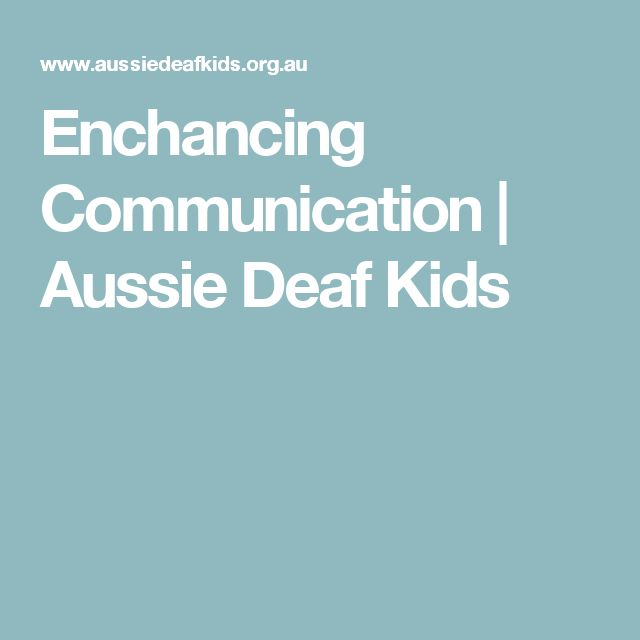 Enchancing Communication | Aussie Deaf Kids