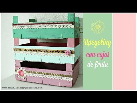 Manualidades y tendencias: Cajas de fruta shabby chic Vintage fruit crateswww.manualidadesytendencias.com #cajas #fruta #crate #fruit #cagette #shabby #chic  #manualidades #decoración #homedecor #déco #craft #pintura