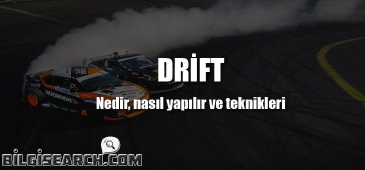Drift anlamı,Drift ne demek,Drift nedir nasıl yapılır,Drift teknikleri, Drift nasıl ortaya çıktı,Drift nasıl yapılır türkçe anlatım,Drift yapmak ne demek