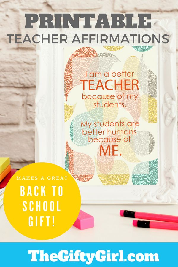 Encourage Your Childrens Teacher With A Printable Teacher Affirmations Gift Print These  Inspiring Quotes Put One In A Frame And Give The Other  To