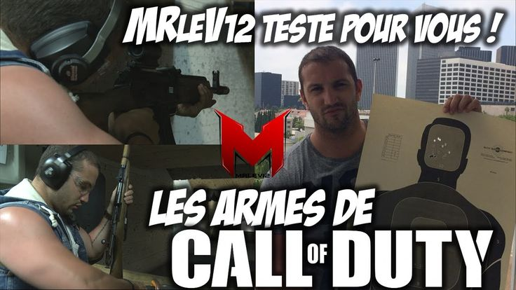 MrLEV12 teste pour vous... les armes de Call Of Duty (stand de tir)