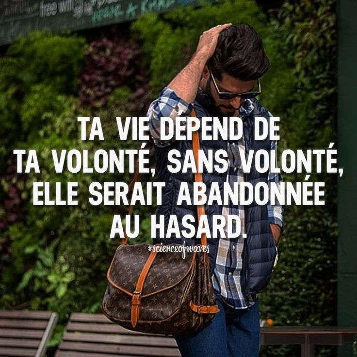 Ta vie dépend de ta volonté, sans volonté, elle serait abandonnée au hasard. Tu aimes? Fais le nous savoir, suis et partage avec tes amis! ➡️ @luxuvore for luxury and travel photos! #scienceofwaves #citations #citation #réussite #motivation #inspiration #succès #volonté #force #pdg #pouvoir #avenir #futur #entrepreneur