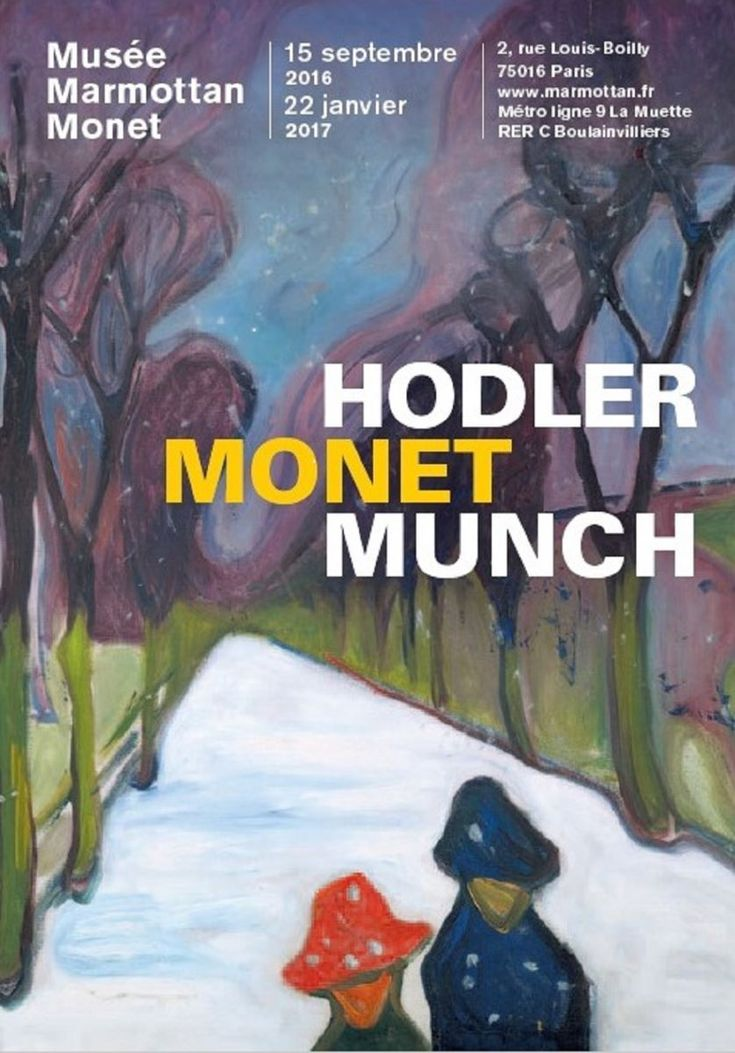 Hodler, Monet, Munch au musée Marmottan Monet du 15 septembre 2016 au 22 janvier 2017