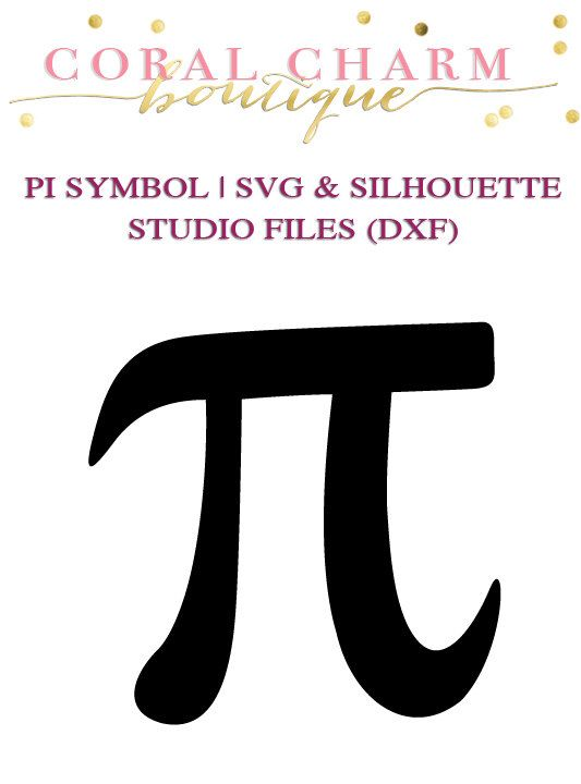 Pi Symbol Design Files for Cutting Machines | SVG and Silhouette Studio (DXF) by CoralCharmBoutique on Etsy https://www.etsy.com/listing/208923668/pi-symbol-design-files-for-cutting