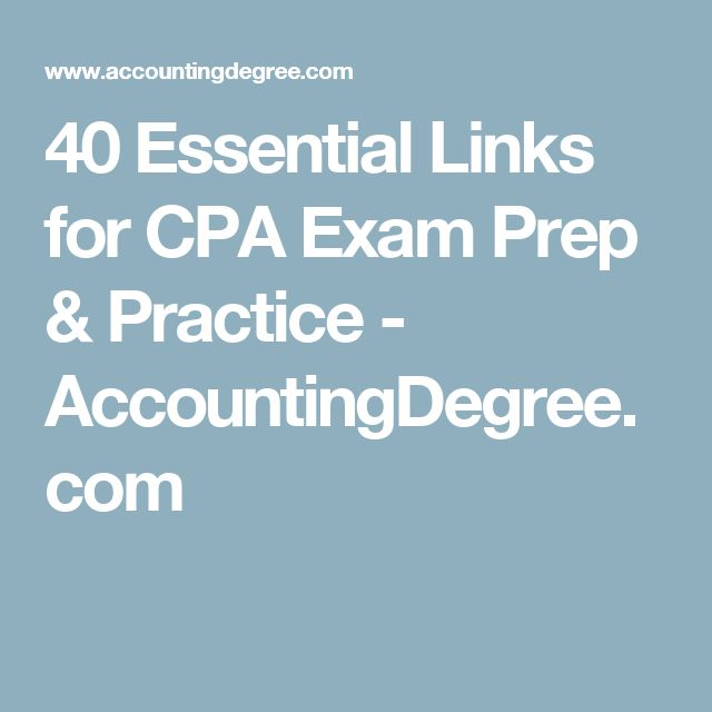 40 Essential Links for CPA Exam Prep & Practice - AccountingDegree.com