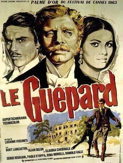 Le Guépard (1963) Il Gattopardo Film de Luchino Visconti avec Burt Lancaster, Claudia Cardinale, Alain Delon