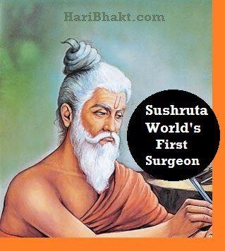 sushruta worlds first surgeon Hindus sage