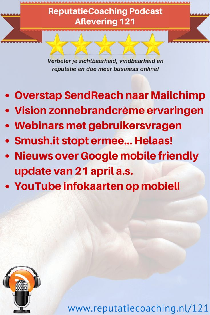 Onderwerpen: * Overstap SendReach naar Mailchimp * Vision zonnebrandcrème ervaringen * Webinars met gebruikersvragen * Smush.it stopt ermee… Helaas! * Nieuws over Google mobile friendly update van 21 april a.s. * YouTube infokaarten op mobiel!