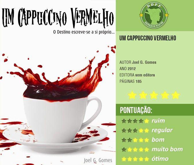 Resenha de Um Cappuccino Vermelho em Os Discipulos de Peter Pan.