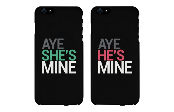 Aye She's Mine and He's Mine Black Couple Phone Cases for iPhone 4, iPhone 4S, iPhone 5S, iPhone 5C, iPhone 6, iPhone 6 Plus, Galaxy S3, Galaxy S4, Galaxy S5, HTC M8, and LG G3