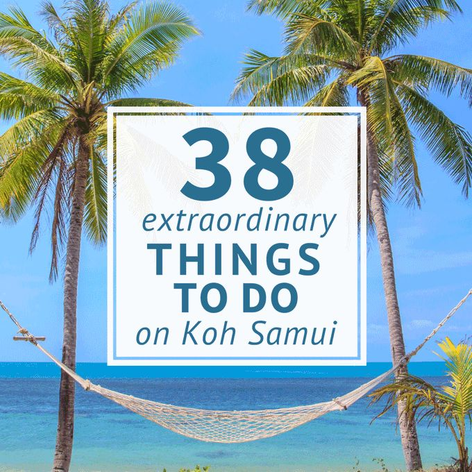 38 popular activities: Samui spas, massages, shopping, food & drink, sports & surprises comprise your ultimate list of the best things to do on Koh Samui.