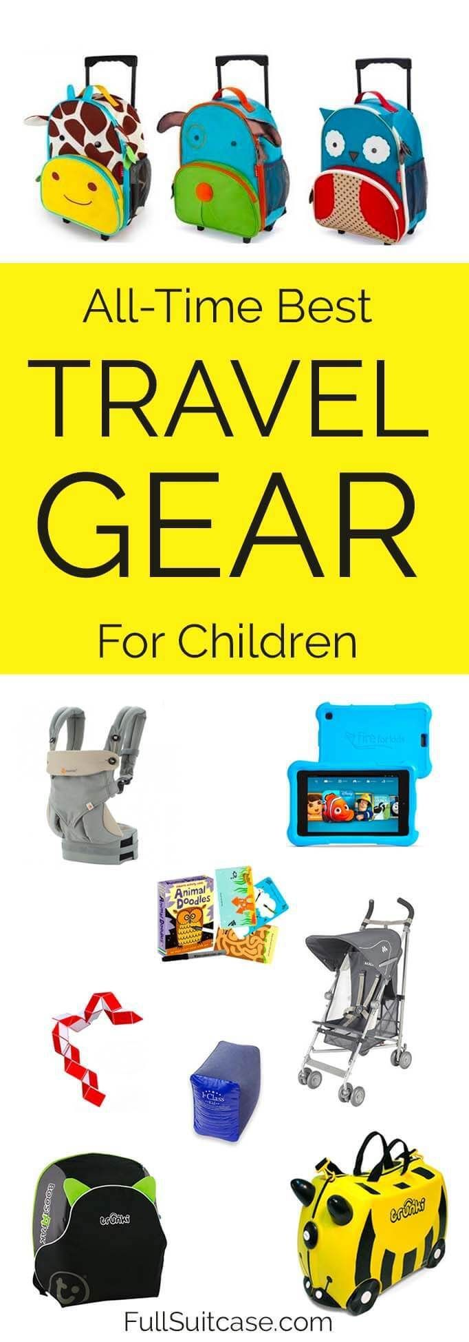 Best kids travel gear and products for babies, toddlers and young children #familytravel #travel #gear #kids #travelgear
