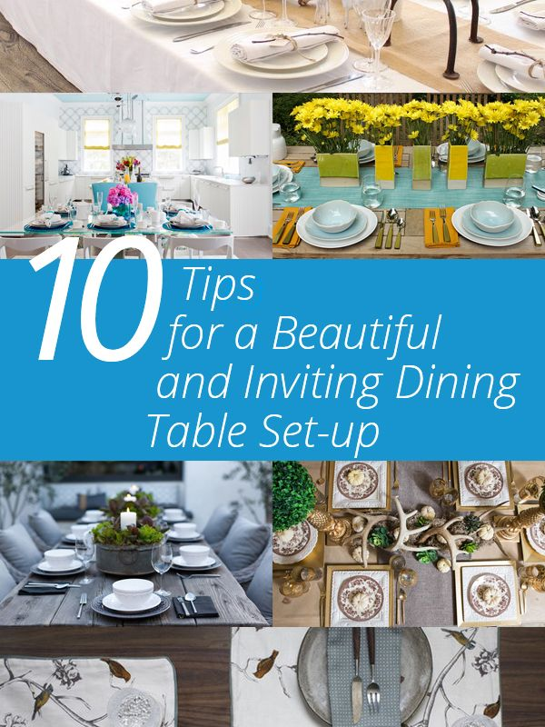 10 Tips for a Beautiful and Inviting Dining Table Set-up   Home Design Lover