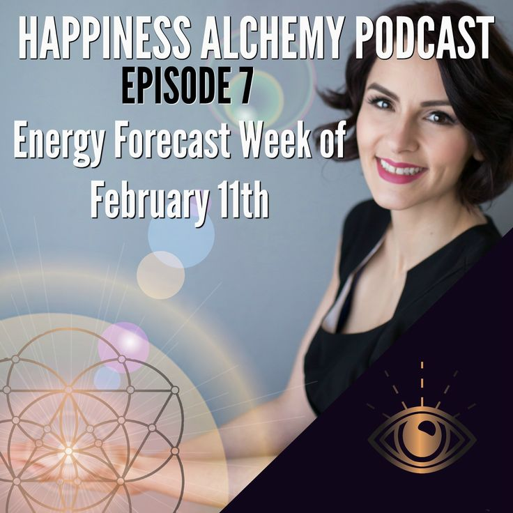 Soul Happiness Energy forecast week of February 11th 2018