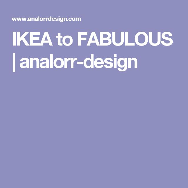 IKEA to FABULOUS | analorr-design