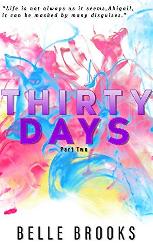 Thirty Days – Part 2: by Author Belle Brooks, #Contemporary #Romance #Kindle #eBooks, #BookBoost, #ASMSG, #airtg http://amzn.to/2iISkQw