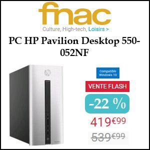 #missbonreduction; Vente Flash : économisez 22 % sur le PC HP Pavilion Desktop 550-052NF chez FNAC.http://www.miss-bon-reduction.fr//details-bon-reduction-FNAC-i329-c1832520.html