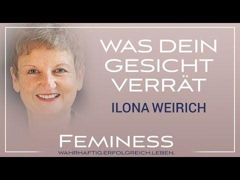 Gesichter lesen - Was dein Gesicht über dich verrät | Ilona Weirich